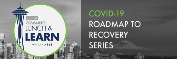 sea.citi Community Lunch & Learn – Roadmap to Recovery Series